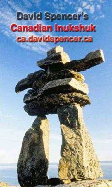 David Spencer's Canadian Inukshuk
